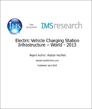 The World Market for Electric Vehicle Charging Stations & Infrastructure - 2013 Edition
