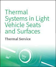 Thermal Systems in Light Vehicle Seats and Surfaces