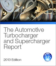 The Automotive Turbocharger and Supercharger Report - 2013 Edition
